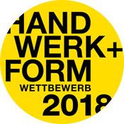 Handwerk + Form Wettbewerb 2018